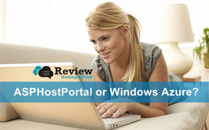 ASPHostPortal VS Windows Azure Which One Fits Your Need