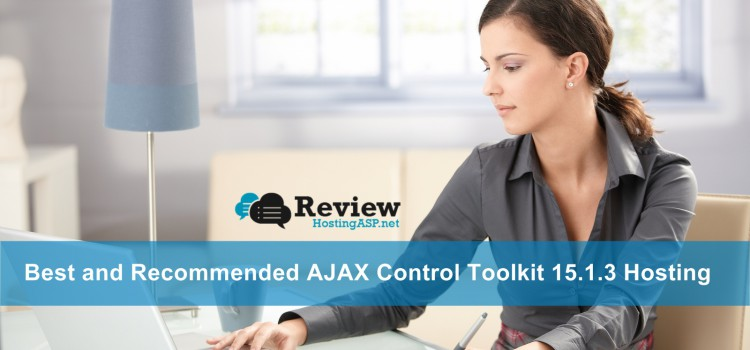 Best, Cheap and Recommended ASP.NET AJAX Control Toolkit 15.1.3 Hosting