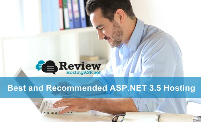 Best and Recommended ASP.NET 3.5 Hosting Companies