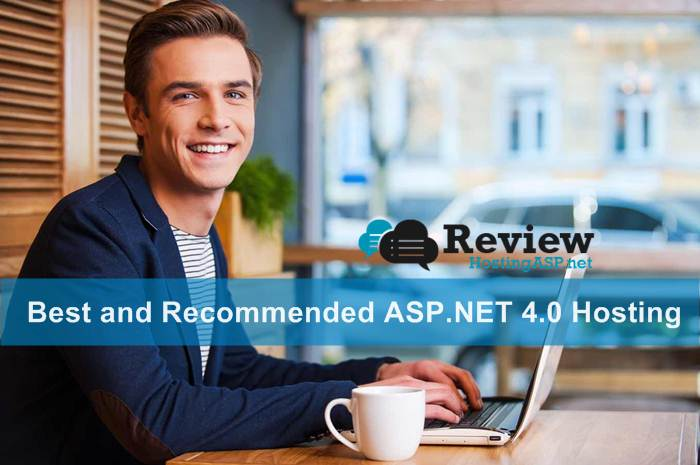 Best and Recommended ASP.NET 4.0 Hosting