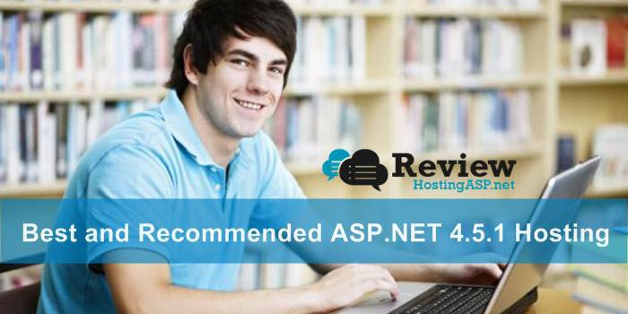 A Guide To Choose The Best and Recommended ASP.NET 4.5.1 Hosting