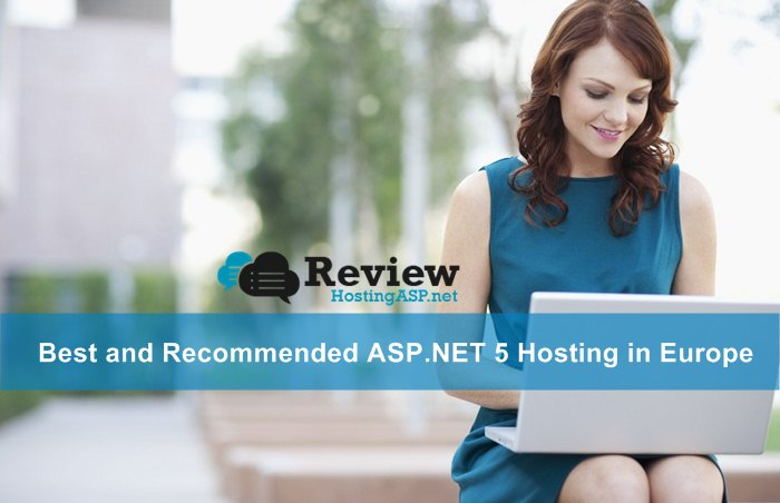 Best and Recommended ASP.NET 5 Hosting in Europe