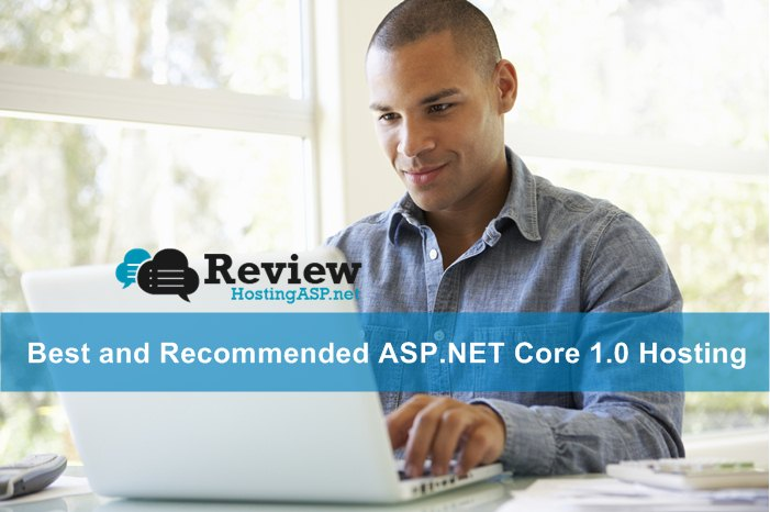 Best and Recommended ASP.NET Core 1.0 Hosting
