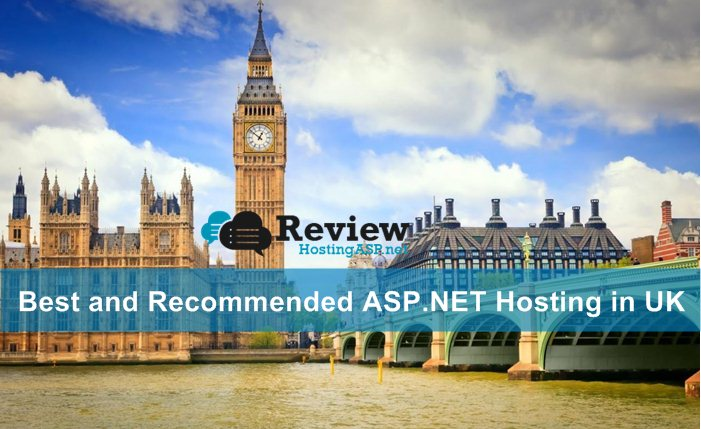 Best and Recommended ASP.NET Hosting in UK