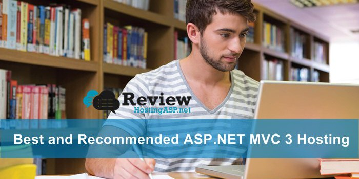 Top 3 Best and Recommended ASP.NET MVC 3 Hosting