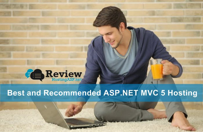 Best and Recommended ASP.NET MVC 5 Hosting
