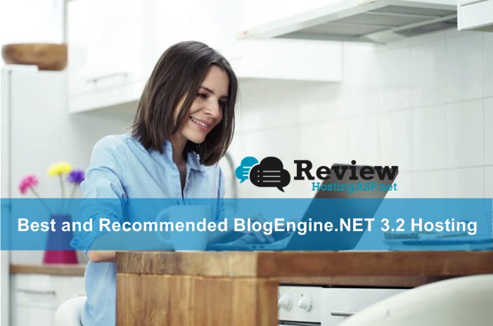 Best and Recommended BlogEngine.NET 3.2 Hosting