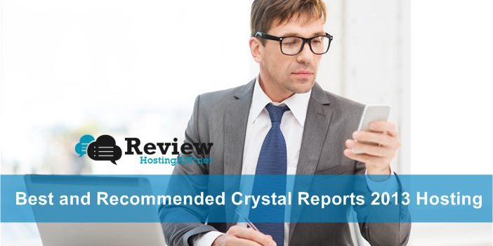 Which One is The Best and Recommended Crystal Reports 2013 Hosting Provider?