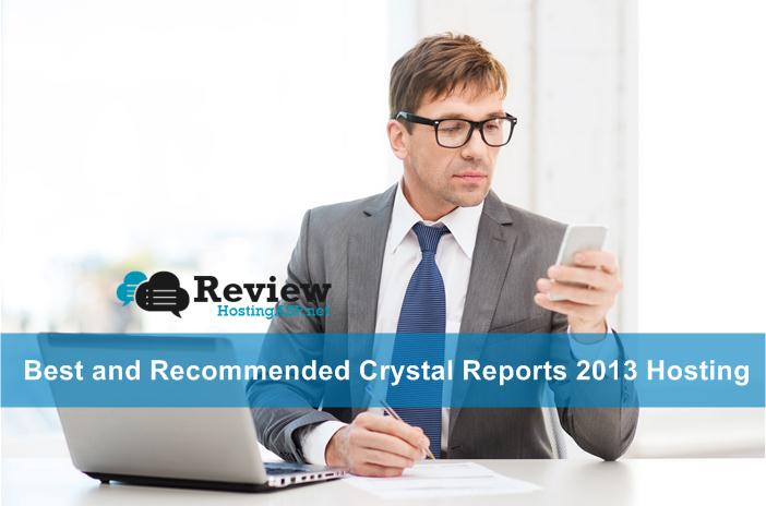 Best and Recommended Crystal Reports 2013 Hosting