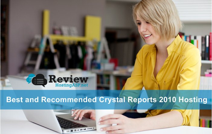 Best and Recommended Crystal Reports 2010 Hosting