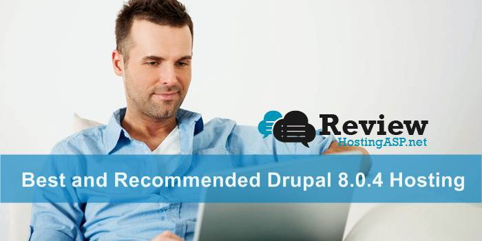 Choose These Best and Recommended Drupal 8.0.4 Hosting