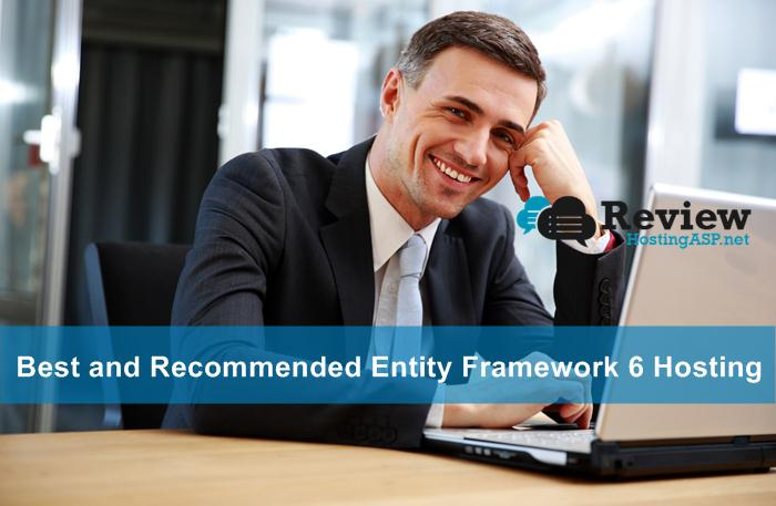 Best and Recommended Entity Framework 6 Hosting