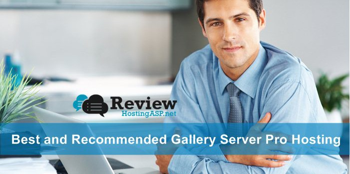 Choosing The Best and Recommended Gallery Server Pro Hosting
