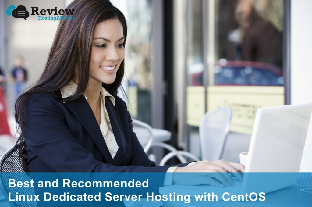 Best and Recommended Linux Dedicated Server Hosting with CentOS