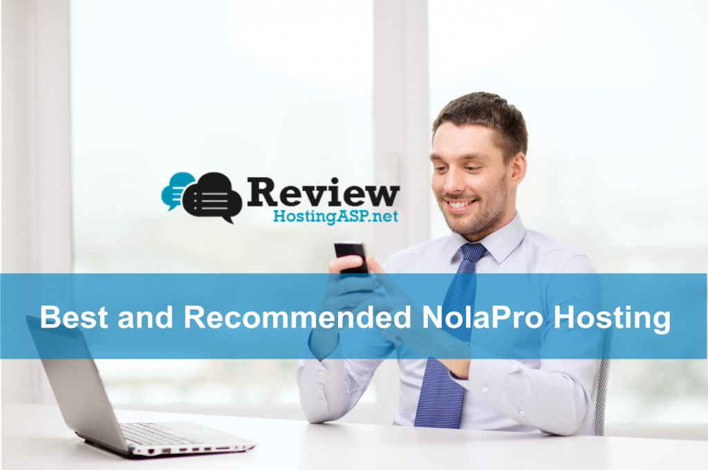 Best and Recommended NolaPro Hosting