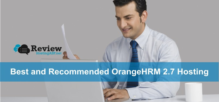 Who is The Best OrangeHRM 2.7 Hosting Provider ?