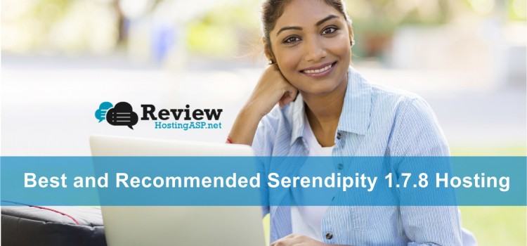 Choosing The Best and Recommended Serendipity 1.7.8 Hosting