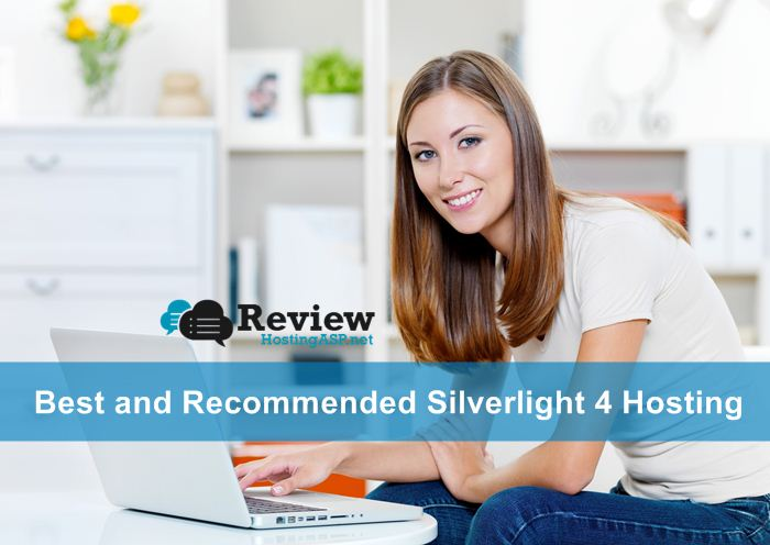 Best and Recommended Silverlight 4 Hosting