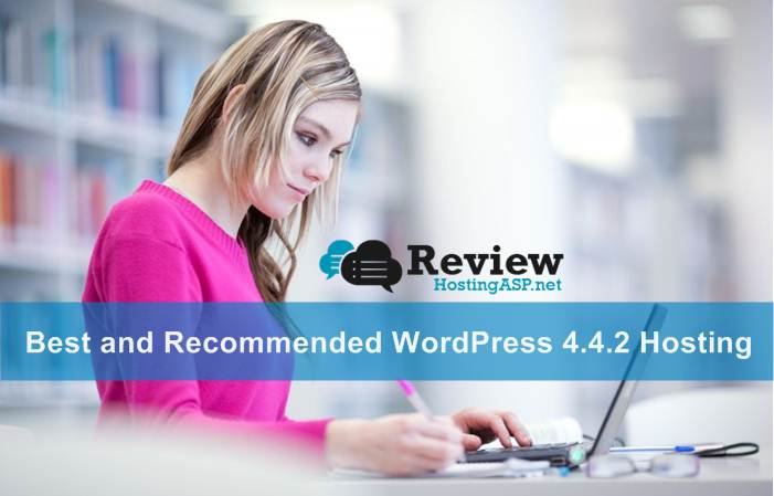 Best and Recommended WordPress 4.4.2 Hosting