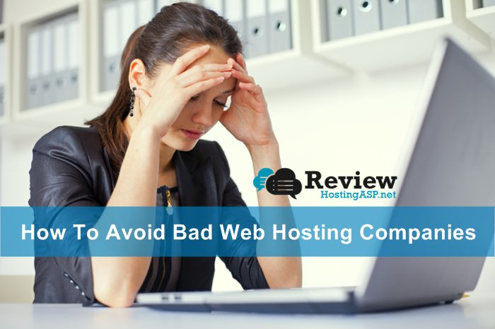 How To Avoid Bad Web Hosting Companies
