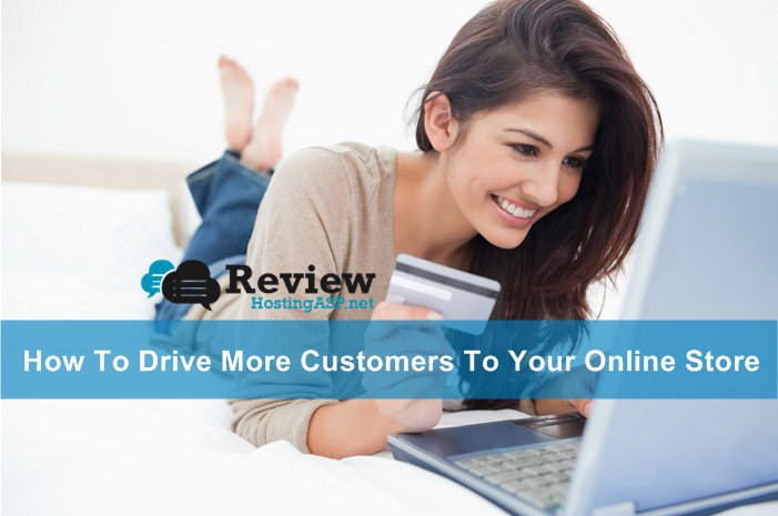 How To Get More Customers For Your Online Store