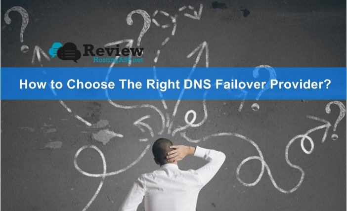 How to Choose The Right DNS Failover Provider