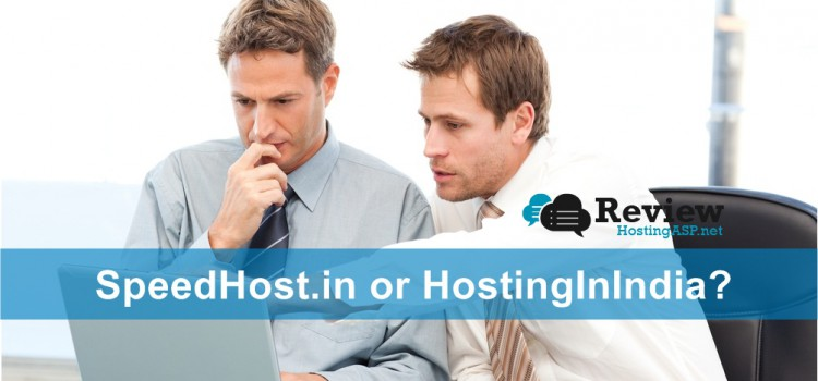 Best India Windows Hosting Comparison: SpeedHost.in VS HostingInIndia