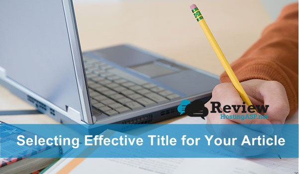 SEO Tips: How To Select Effective Title for Your Article