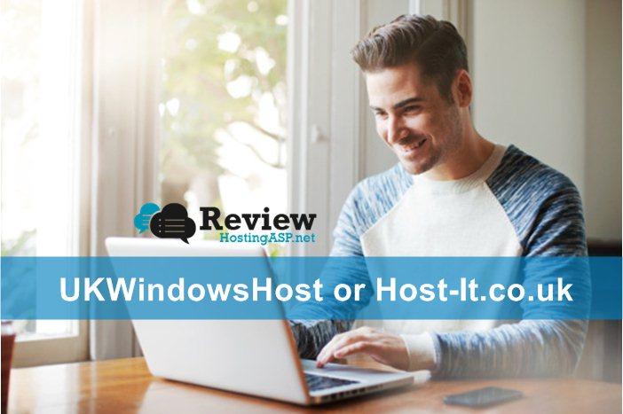 Best UK ASP.NET Hosting Provider: UKWindowsHostASP.NET VS Host-It.co.uk