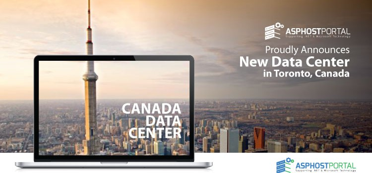 ASPHostPortal.com Announces New Data Center in Canada