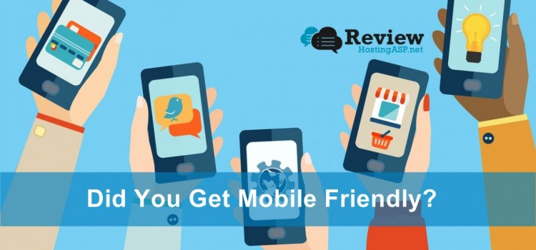 Why You Must Create a Mobile Friendly Website? How It can Affect Your Business?